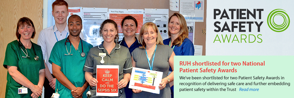 RUH shortlisted for two National Patient Safety Awards
