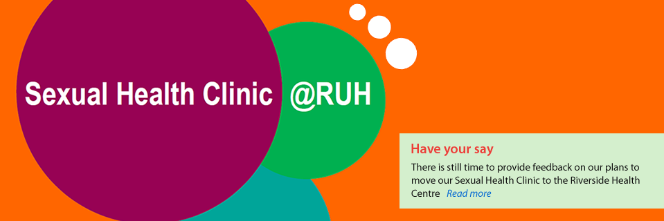 Have your say about the planned relocation of the Sexual Health Clinic.